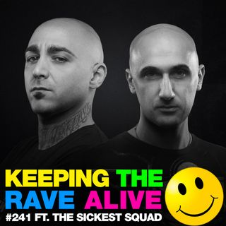 Episode 241: feat The Sickest Squad!
