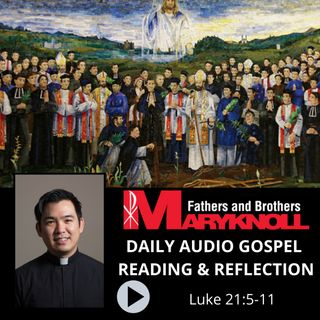 Memorial of Saint Andrew Dung-Lac and Companions, Luke 21:5-11
