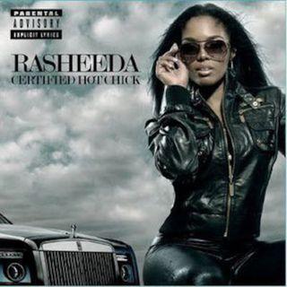 Artist Spotlight - Rasheeda (2010) | @RASHEEDA