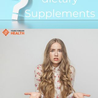 Why we take Dietary supplements?