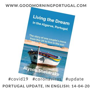 Facing the facts and 'living the dream', in Portugal, in the Covid19 era