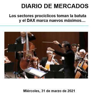 DIARIO DE MERCADOS Miércoles 31 Marzo