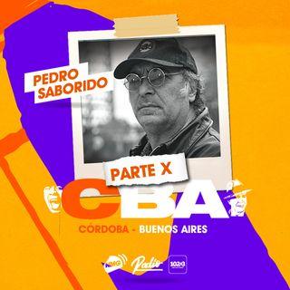 Pedro Saborido / Córdoba y Buenos Aires - Parte X
