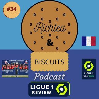 Episode 33 - Ligue 1 Review