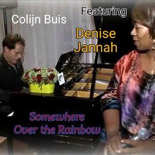 Somewhere Over The Rainbow - Colijn Buis & Denise Jannah