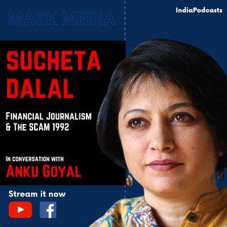 Sucheta Dalal | Financial Journalist & Author | On Media & Harshad Mehta Scam | On IndiaPodcasts