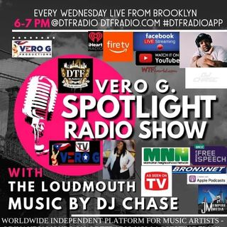 Spotlight Radio Show 5-6-20 with Vero G & Music by DJ Chef with Aze Hi @DTFRadio #DTFRadio #NYCRadio