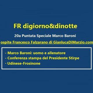 20a Puntata Esonero di Longo,presentazione di Baroni e prossimo turno contro l'Udinese