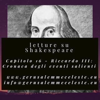 Capitolo 16 - Riccardo III: Cronaca degli eventi salienti