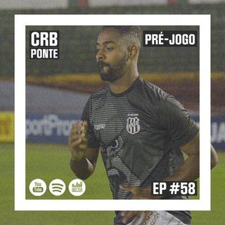 Macacast #58: Pré-jogo | CRB x Ponte Preta