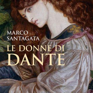 """Claudio Giunta """"Le donne di Dante"""" Marco Santagata"""