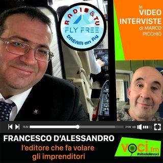 FRANCESCO D'ALESSANDRO su VOCI.fm - clicca PLAY e ascolta l'intervista