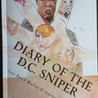 "Lee Boyd Malvo, Preface to ""Diary of The D.C. Sniper"""