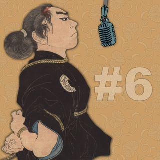 Ep. 6 - Capitolo 3: Le Scuole dell'Arte della Corda