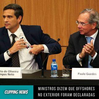 Ministros dizem que offshores no exterior foram declaradas