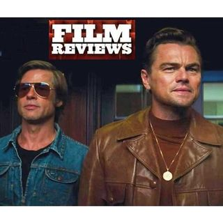 FILM REVIEW: Once Upon A Time in Hollywood, 2019 - pt 1 of 2