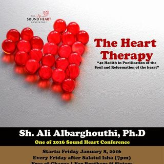 Heart Therapy: Hadith (28 & 29) Barriers of the Heart