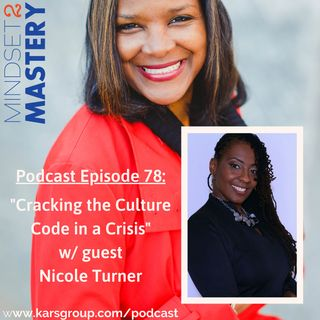 Cracking the Culture Code In A Crisis with Nicole Turner
