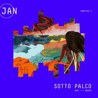 SottoPalco - Gennaio (Chapter I) [Best 2018]