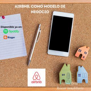 AIRBNB, el modelo de negocios.