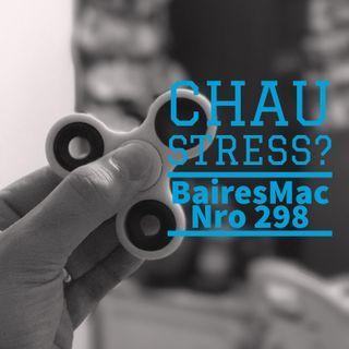Chau Stress? - BairesMac 298