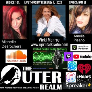 The Outer Realm With Michelle Desrochers and Amelia Pisano Vicki Monroe