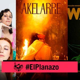 Akelarre: Brujas de cine, Riot girls y Ginebras (EL PLANAZO - CARNE CRUDA #836)
