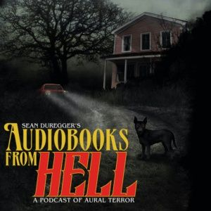 Audiobooks From Hell Episode 002: Journey To Lost Hollow With Isaac Thorne