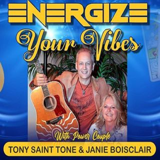 Energize your Vibes Show ~ 14Oct2020