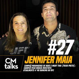 Jennifer Maia - CMTalks #27