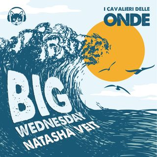 Big Wednesday - Natasha Veit