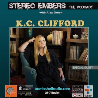 Stereo Embers The Podcast: KC Clifford
