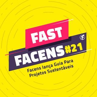 FAST Facens #21 Facens lança Guia Para Projetos Sustentáveis