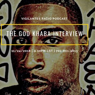 The God Khaba Interview.