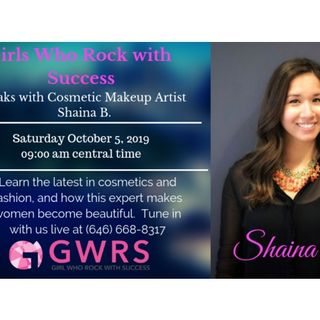 Girls Who Rock with Success Speaks w/Cosmetic Designer Shaina B.