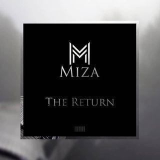Miza - The Return (Original)