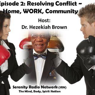 Conflict Resolution:  Episode 2,  Hezekiah Brown