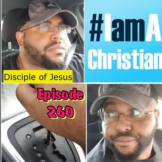 Ep 261 Chrisitian vs Disciple: Cheap Labels or Real Deal