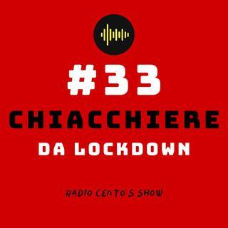 #33 - Chiacchiere da LoKdOwN