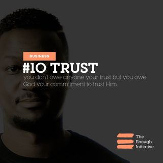 10. Trust - How cheap is yours?