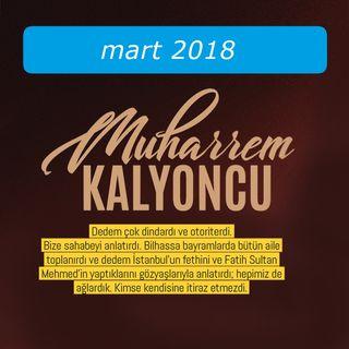 Muharrem Kalyoncu / Mart 2018