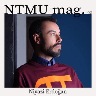 NTMU mag. - Niyazi Erdoğan