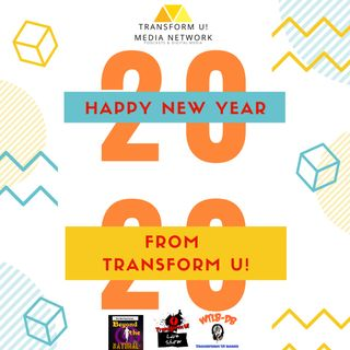 New Years 2020 Special Saying Thank You and Goodbye 2019 with Transform U!