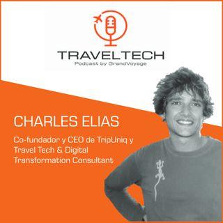 Traveltech y transformación digital con Charles Elias