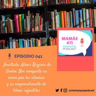 041 - Invitada: Alexis Ruginis, co-fundadora de Veoleo. Su amor por la lectura y la producción de libros en español