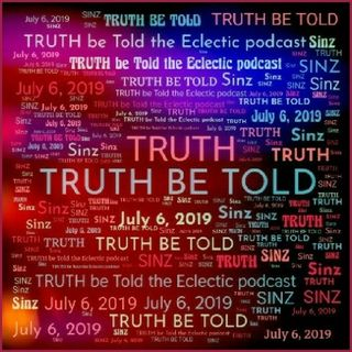 Premier Episode #1 - TRUTH be Told|Eclectic podcast's show