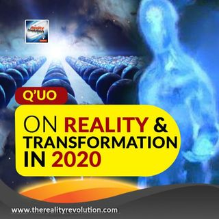 Q'uo On Reality & Transformation In 2020