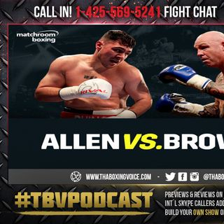 ☎️Live Fight Chat Dave Allen vs Lucas Browne 🇬🇧 🇦🇺Heavyweight Clash💯