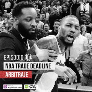 E10-Sorpresas del trade deadline / Errores de arbitraje.