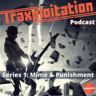 Mime & Punishment Episode 4